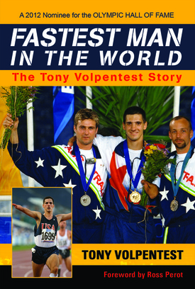 Fastest Man in the World: The Tony Volpentest Story